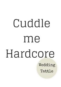 cuddle me hardcore